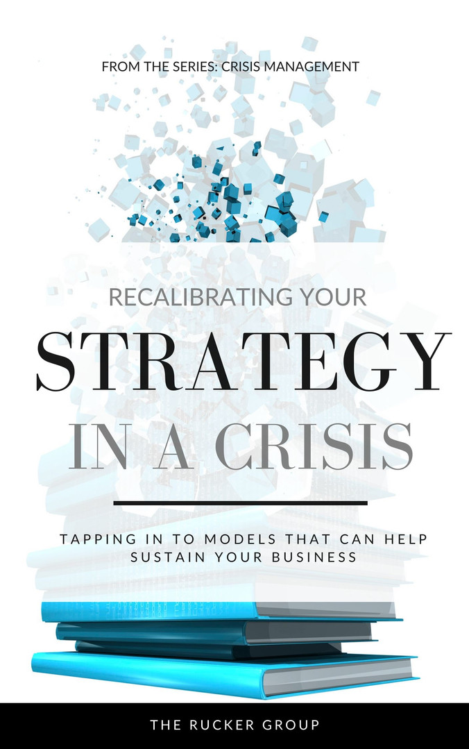 Recalibrating Your Strategy in a Crisis
