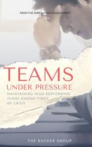 Teams Under Pressure