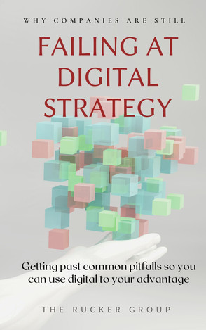 Why Companies are Still Failing at Digital Strategy