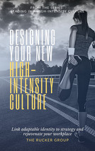 Designing Your New High-Intensity Culture