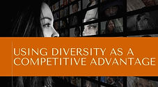 Using Diversity as a Competitive Advanta