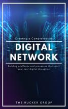Creating a Comprehensive Digital Network