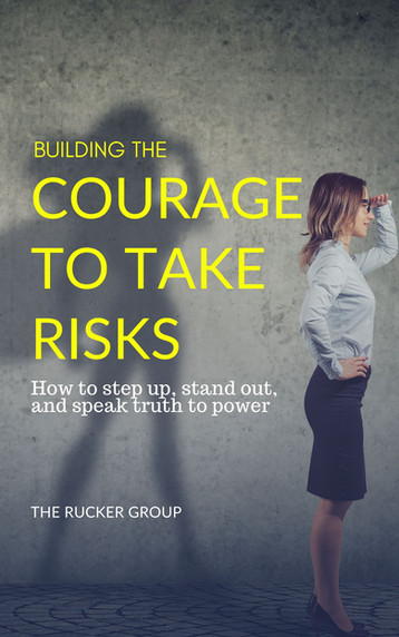 Building the Courage to Take Risks