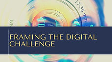 Framing the Digital Challenge.jpg