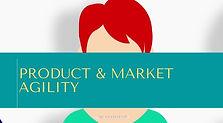 Product & Market Agility.jpg