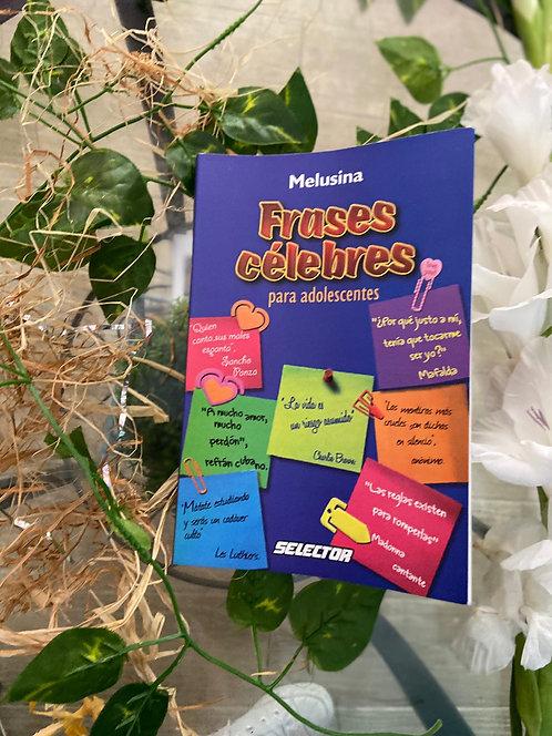 Frases célebres para adolescentes - Irma Julieta Maldonado
