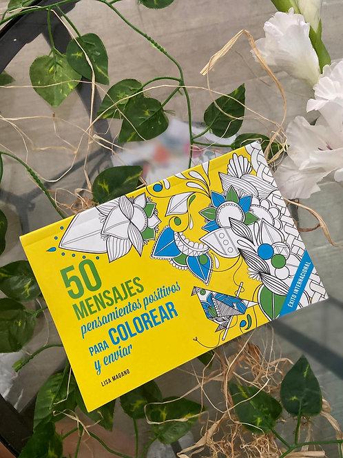 50 mensajes. Pensamientos positivos para colorear y enviar - Lisa Magano, Legris