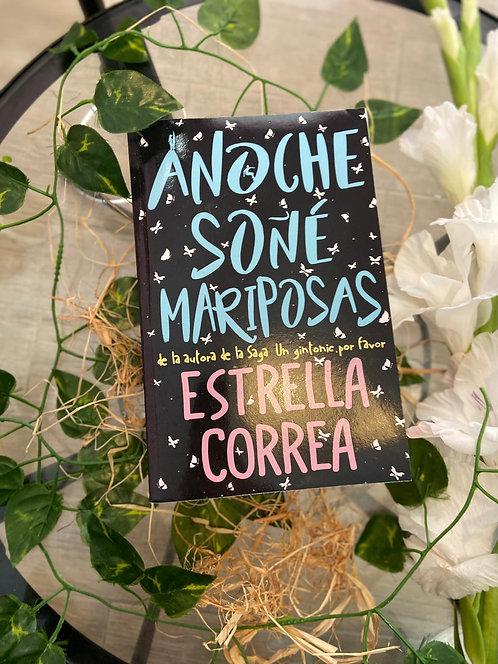 Anoche soñé mariposas - Estrella Correa