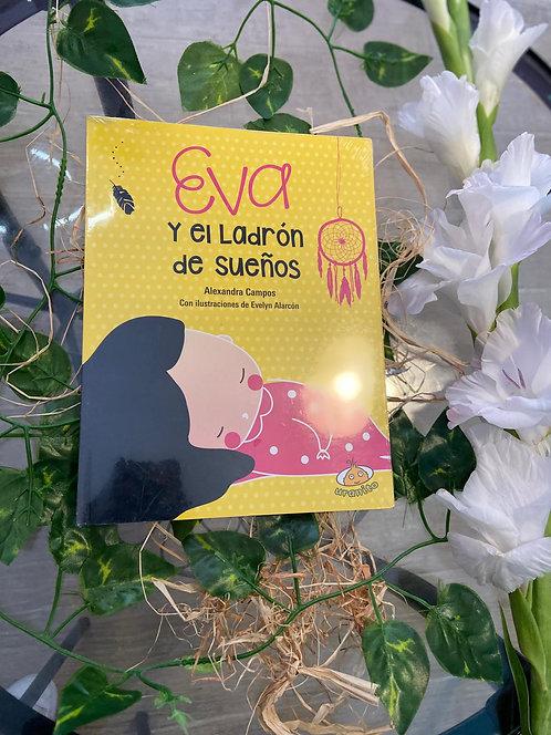 Eva y el ladrón de sueños - Alexandra Campos