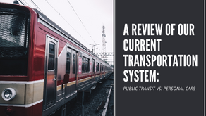 A Review of Our Current Transportation System: Public Transit vs. Personal Cars