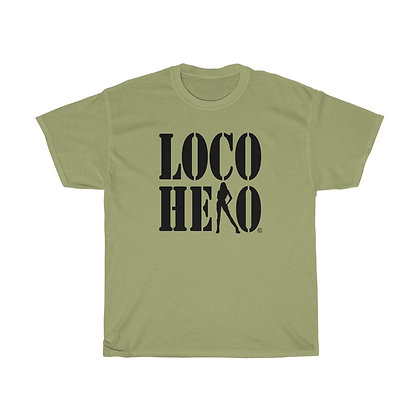 The Loco Hero Tee
