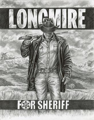 Longmire for Sheriff Original Art