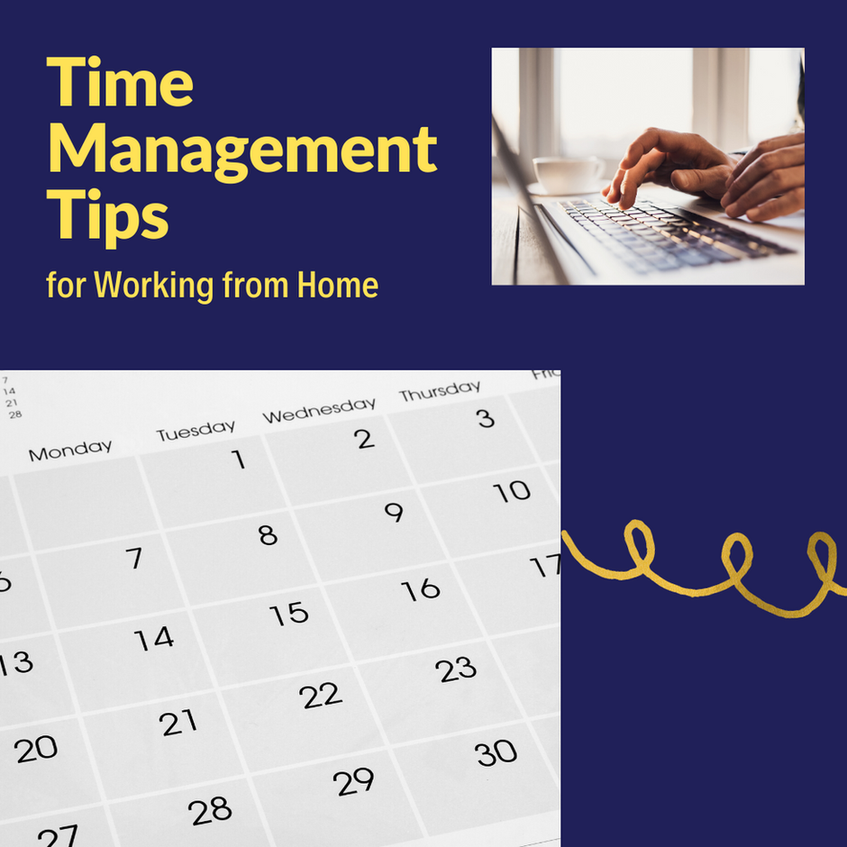 Time Management Tips for Working from Home