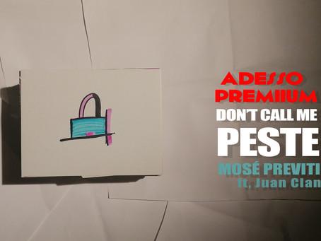 Adesso Premium: Don't call me peste