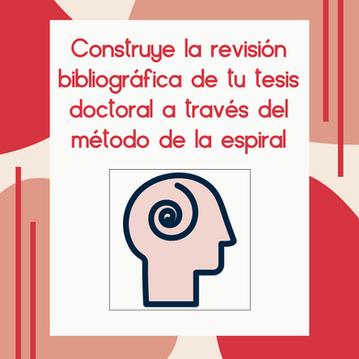 ¿Cómo construir la revisión bibliográfica de tu tesis doctoral?