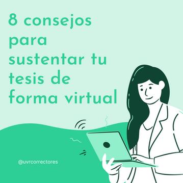 8 consejos para sustentar tu tesis de forma virtual
