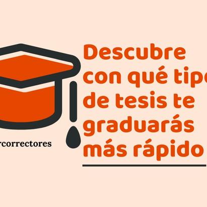 Descubre con qué tipo de tesis te graduarás más rápido (Test)