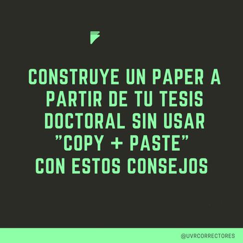 ¿Cómo hacer un artículo científico a partir de tu tesis doctoral sin copiar y pegar?