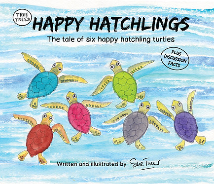 Happy Hatchlings  The tale of six happy hatchling turtles