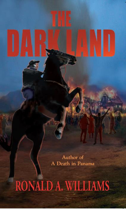 The Dark Land by Ronald A. Williams