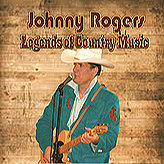 """Johnny Rogers """"Legends of Country Music"""""""