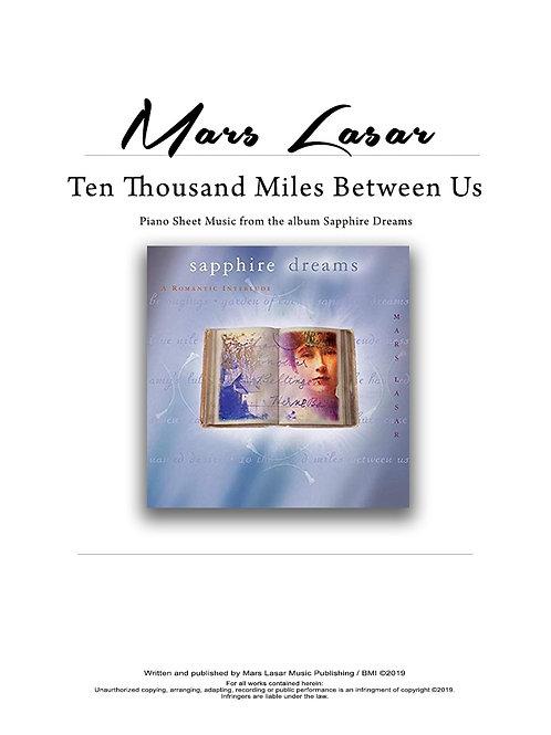 Ten Thousand Miles Between Us
