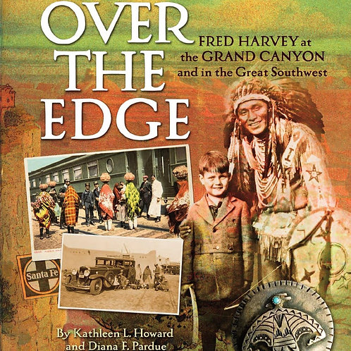 Over The Edge Fred Harvey at the Grand Canyon