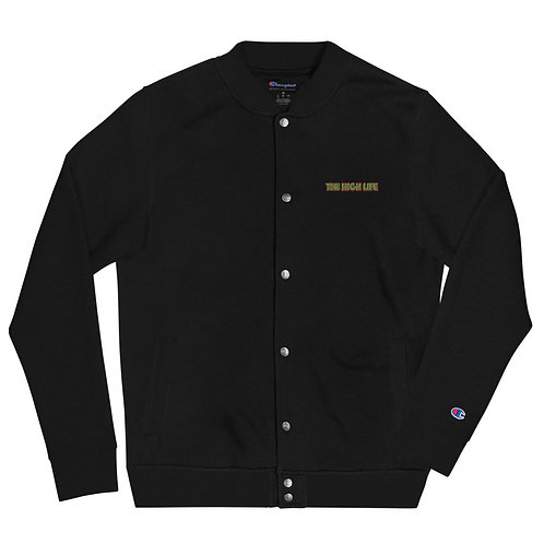 The High Life Embroidered Champion Bomber Jacket