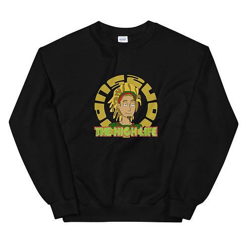 The High Life Unisex Sweatshirt