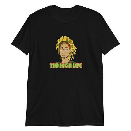 The High Life Short-Sleeve Unisex T-Shirt