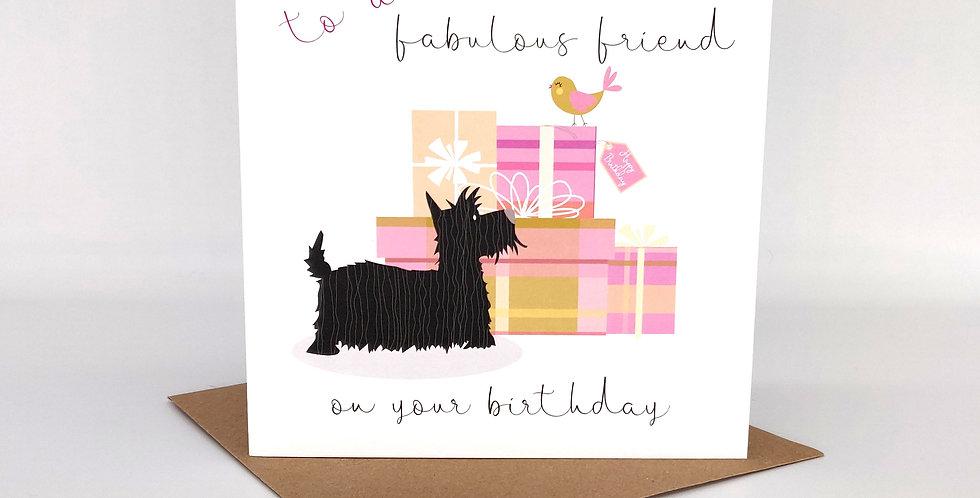 'Fabulous Friend' Scottie Dog Birthday Card