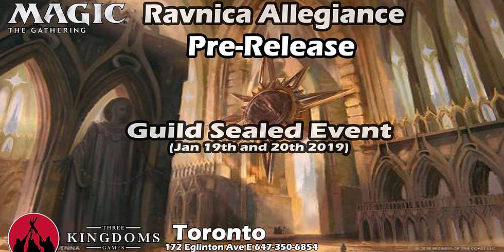 Toronto Ravnica Allegiance Pre-Release Saturday 1PM