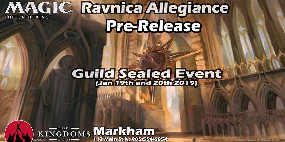 Markham Ravnica Allegiance Pre-Release Saturday 1PM