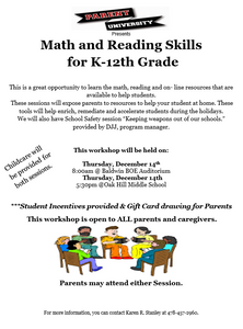 Parent University for K-12 math and reading skills on Thursday, December 14th, 8 a.m. at the Board office.
