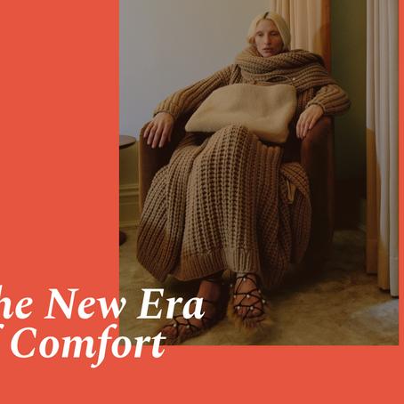 The new era of Comfort