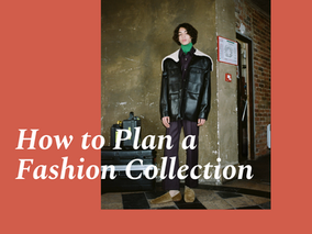 How to plan a Fashion Collection