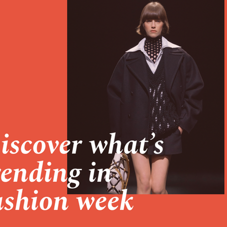 Discover what's trending in fashion week