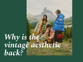 Why is the vintage aesthetic back?