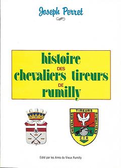 Histoire des chevaliers tirurs de Rumill