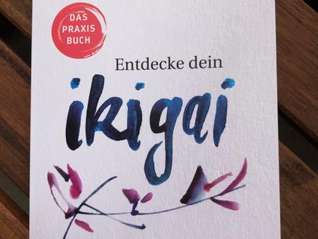 # 13 Schon von Ikigai gehört?