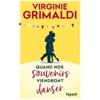 """""""Quand nos souvenirs viendront danser"""", de Virginie Grimaldi"""