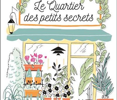 """""""Le quartier des petits secrets"""" de Sophie Horvath"""