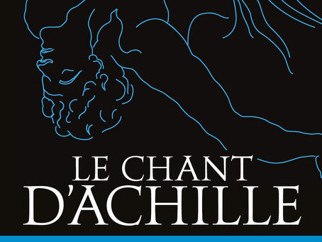 """""""Le chant d'Achille"""" de Madeline Miller"""