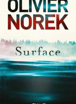 """Surface"" de Olivier Norek"