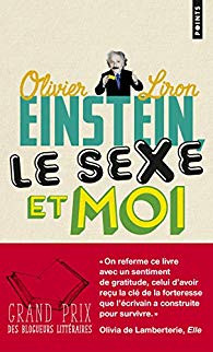 """Einstein, le sexe et moi"" de Olivier Liron"