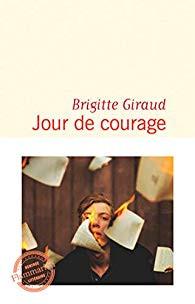 """""""Jour de courage"""" de Brigitte Giraud"""