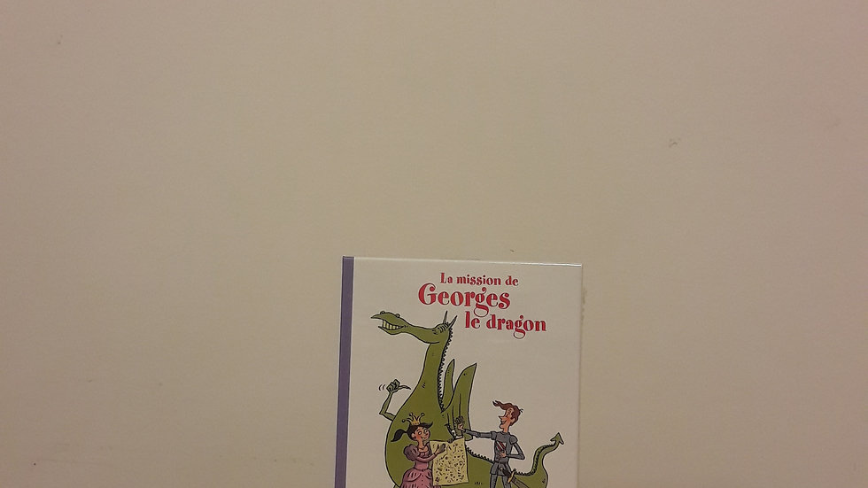 La mission de Georges le dragon