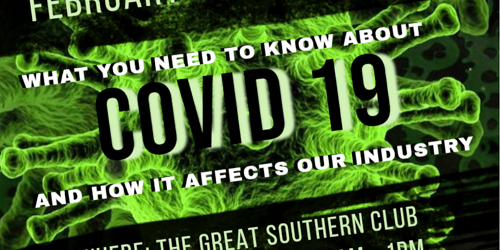 What you Need to Know about COVID-19 and How it Effects Our Industry! $25 for Members, $35 for Non Members