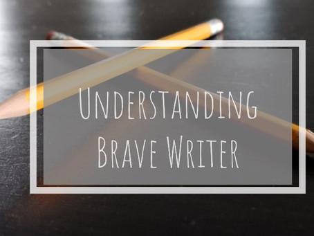 Understanding Brave Writer