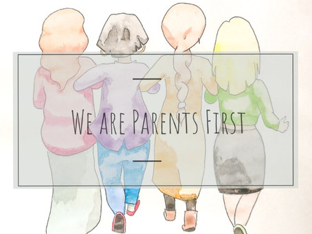 We are Parents First